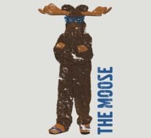 I Am The Moose (distressed) by Stinky1138