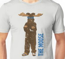 I Am The Moose (distressed) Unisex T-Shirt