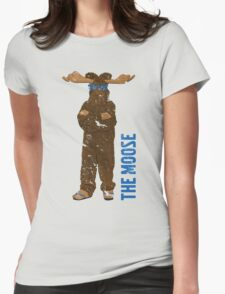 I Am The Moose (distressed) Womens Fitted T-Shirt