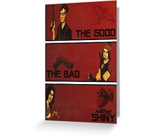 The good,the bad and the SHINY! Greeting Card