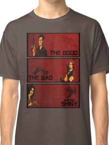The good,the bad and the SHINY! Classic T-Shirt