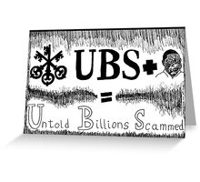 UBS Untold Billions Scammed Greeting Card