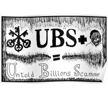UBS Untold Billions Scammed Poster