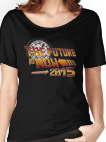 Back to The Future is Now 2015 Women's Relaxed Fit T-Shirt