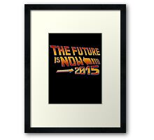 The Future is Now Countdown 2015 Framed Print