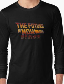 The Future is Now 2015 Long Sleeve T-Shirt