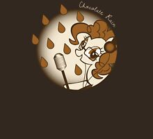 Chocolate Rain by Pinkie Pie Unisex T-Shirt