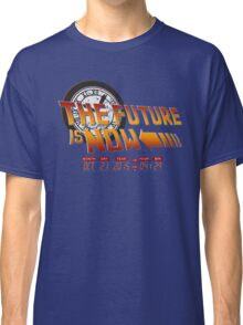 Back to The Future is Now Time Machine Classic T-Shirt