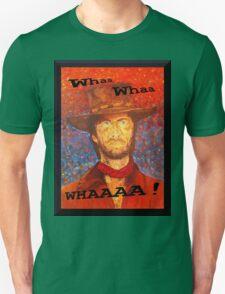 Whaa Whaa Whaaa! T-Shirt