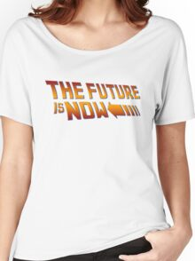 The Future is Now Women's Relaxed Fit T-Shirt