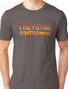 The Future is Now Unisex T-Shirt