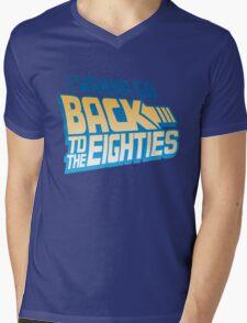 I Wanna Go Back To The 80s Mens V-Neck T-Shirt