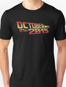 October twenty 21st 2015 Anniversary T-Shirt