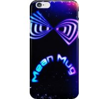 Mean Mug iPhone Case/Skin