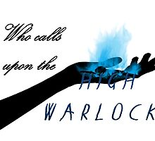 Who calls upon the High Warlock? by alexbookpages