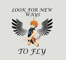 Look For New Ways To Fly Unisex T-Shirt