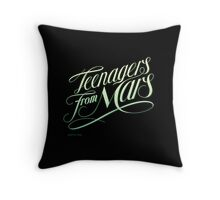 Teenagers From Mars Throw Pillow