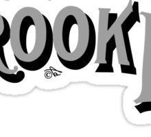 Brooklyn Classic by Tai's Tees Sticker