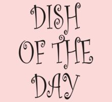 Dish of the day by stuwdamdorp
