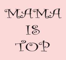 Mama is top by stuwdamdorp