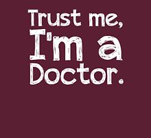 Trust me, I'm a Doctor Womens Fitted T-Shirt