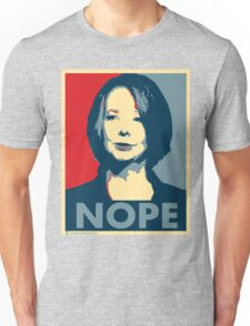 Julia Gillard - Nope Unisex T-Shirt