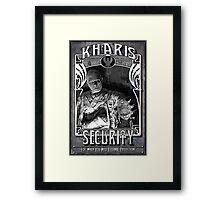 Kharis Security Framed Print