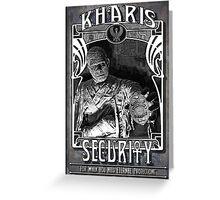Kharis Security Greeting Card