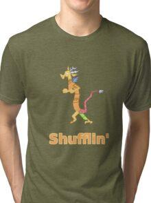 Every Day im Shufflin' Tri-blend T-Shirt