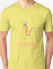 Every Day im Shufflin' T-Shirt