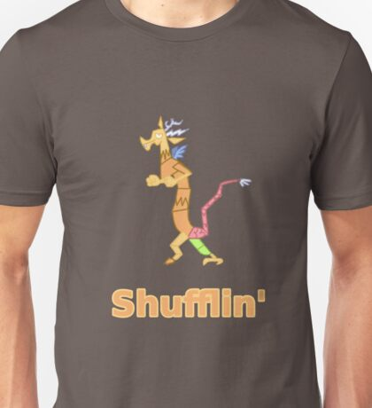 Every Day im Shufflin' Unisex T-Shirt