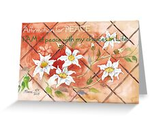 Affirmation for PEACE 2 Greeting Card
