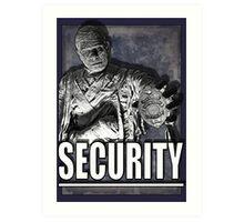 Mummy's Security Art Print