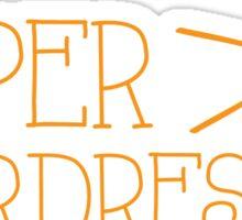 Super hairdresser Sticker