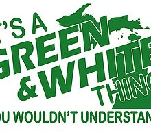 it's a green and white thing you wouldn't understand by trendz