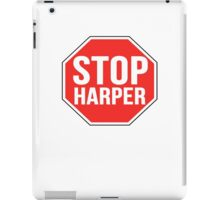 Stop Harper—Join the Movement iPad Case/Skin