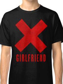 Ex Girlfriend Classic T-Shirt