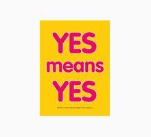 Yes means Yes - SB-967 - Teenage Unisex T-Shirt