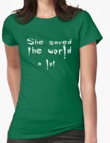 She saved the world 2 Womens Fitted T-Shirt