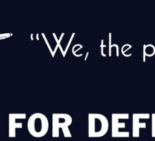 We The People Arm For Defense Sticker