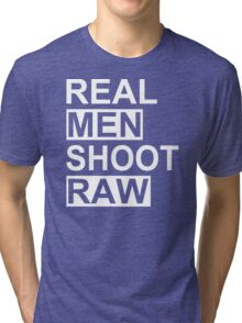 Real Men Shoot Raw Funny Photography T Shirt Cute Photographer Gift Tee Shirt Tri-blend T-Shirt