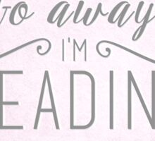go away i'm reading (pink/purple) Sticker