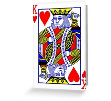 King Of Heart Greeting Card