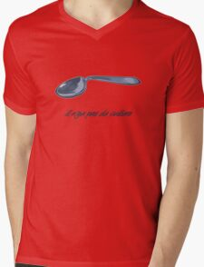 There is no spoon. Mens V-Neck T-Shirt
