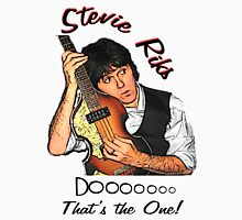 Stevie Riks   Dooo - Thats the One Unisex T-Shirt