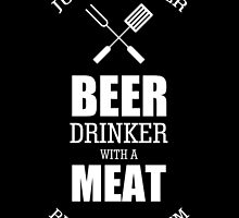 just another beer drinker with a meat rubbing problem by trendz