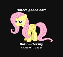 Fluttershy Haters gonna Hate Unisex T-Shirt