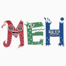 MEH by Andi Bird