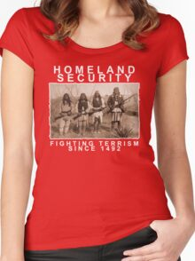Homeland Security funny native amercan indian black tee shirt tshirt Women's Fitted Scoop T-Shirt