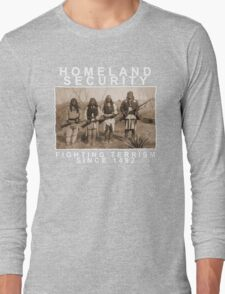 Homeland Security funny native amercan indian black tee shirt tshirt Long Sleeve T-Shirt